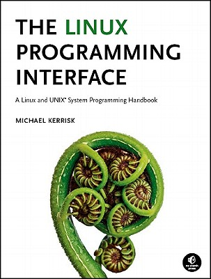 The Linux Programming Interface By Kerrisk, Michael